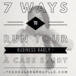 How to run your business badly – A Case Study