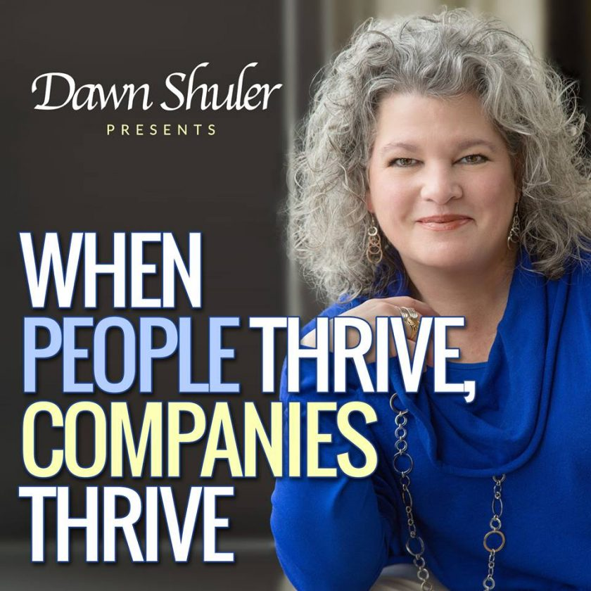 Episode 1 – When People Thrive, Companies Thrive Podcast Launch