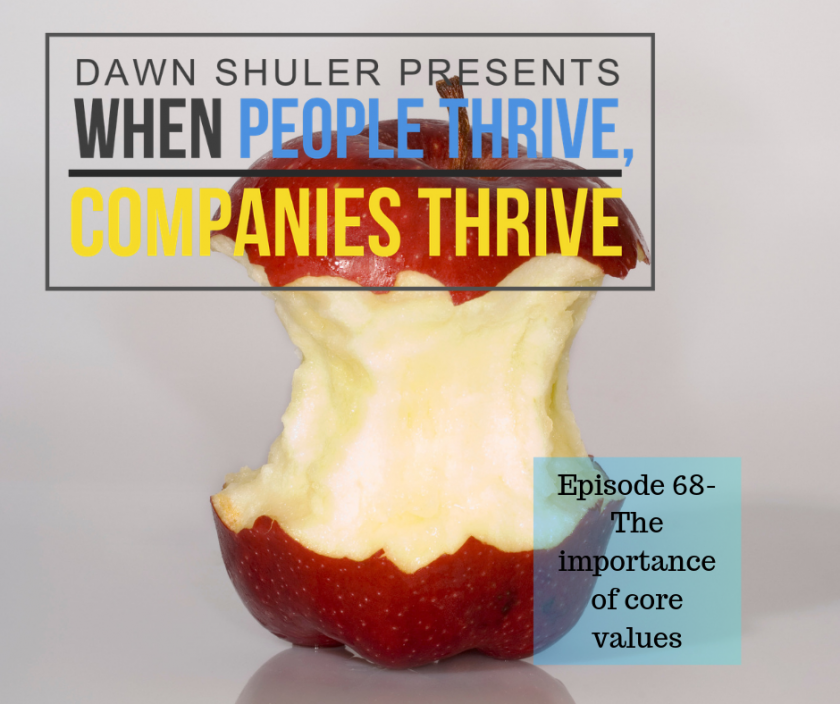 Episode 68 – The Importance of Core Values