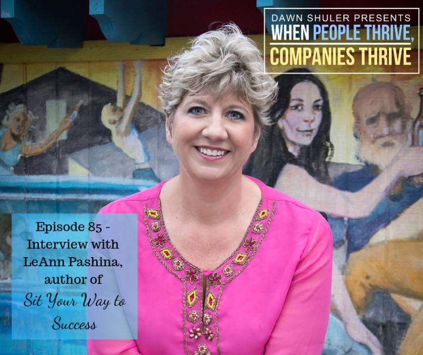 Interview with LeAnn Pashina, author of Sit Your Way to Success
