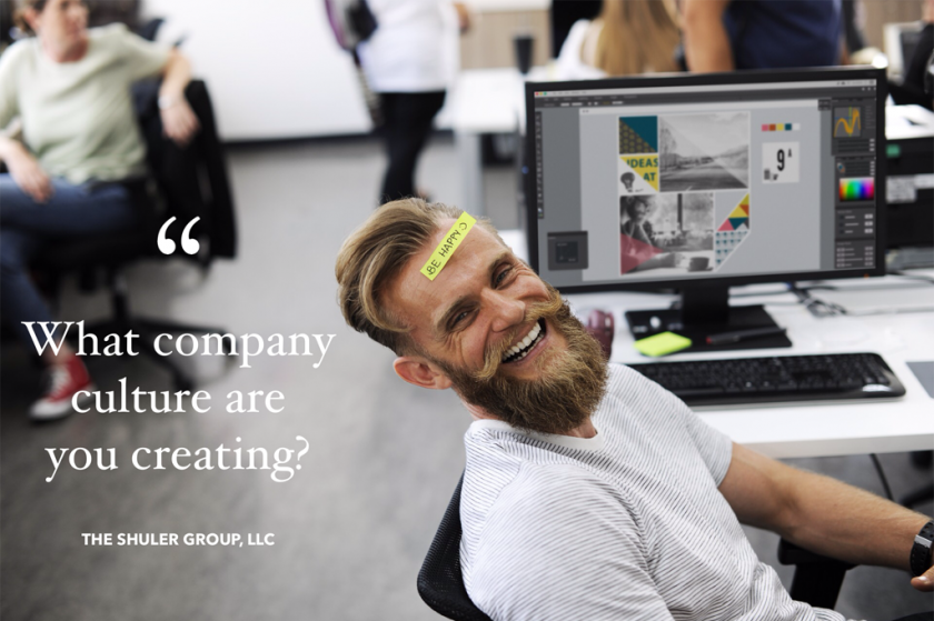 What Company Culture Are You Creating?