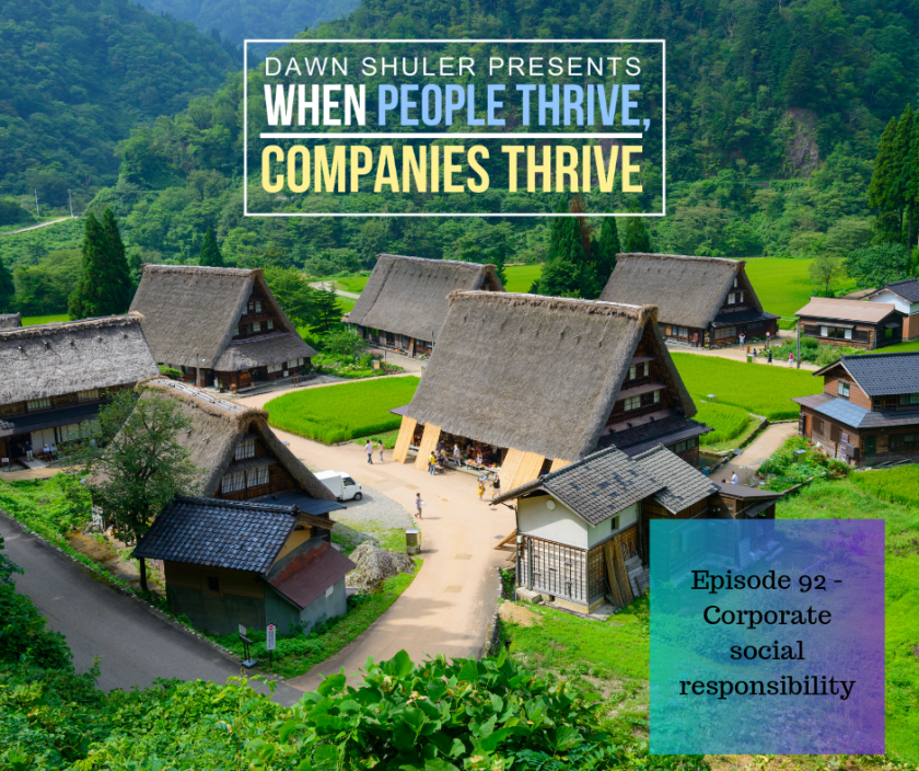 Episode 92 – Corporate social responsibility – Take care of your people