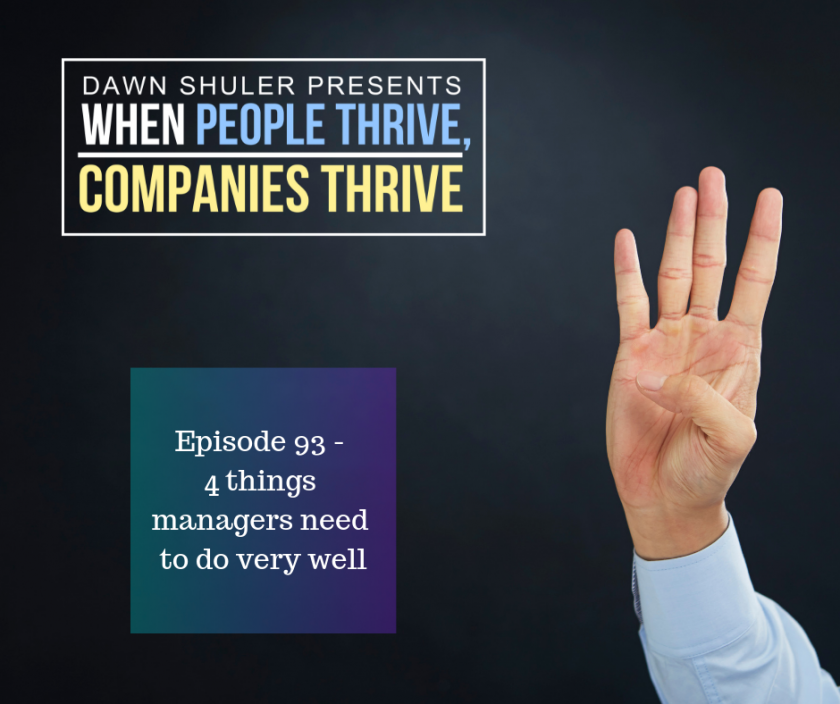 4 things managers need to do very well