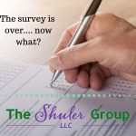 The survey is over… now what?