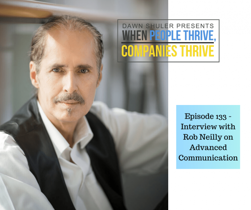 Episode 133 – Interview with Rob Neilly on Advanced Communication