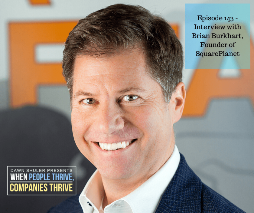 Episode 143 – Interview with Brian Burkhart, Founder of SquarePlanet