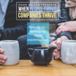 Episode 151 – Having the hard conversations