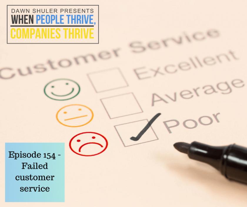 Episode 154 – Failed customer service