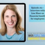 Episode 167 – Interview with Lisa Niser on Financial Health for Employees