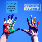 Episode 176 – 7 Creator Personality Types