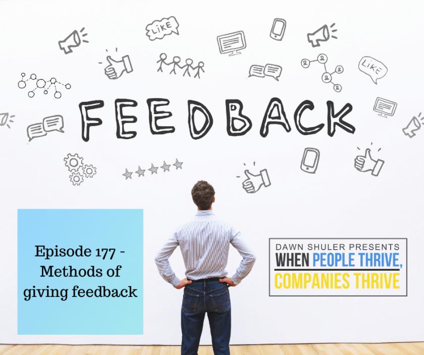 Episode 177 – Methods of giving feedback