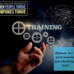 Episode 171 – Is your training just checking a box?