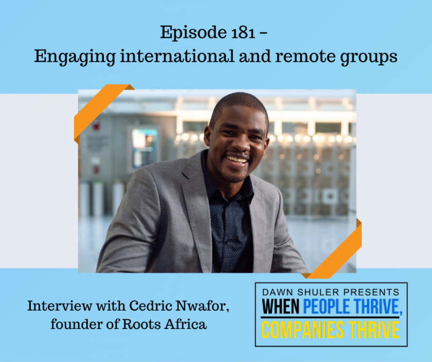 Episode 181 – Engaging International and Remote Groups – Interview with Cedric Nwafor, Founder of ROOTS Africa