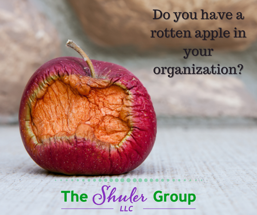 Do You Have a Rotten Apple in Your Organization?