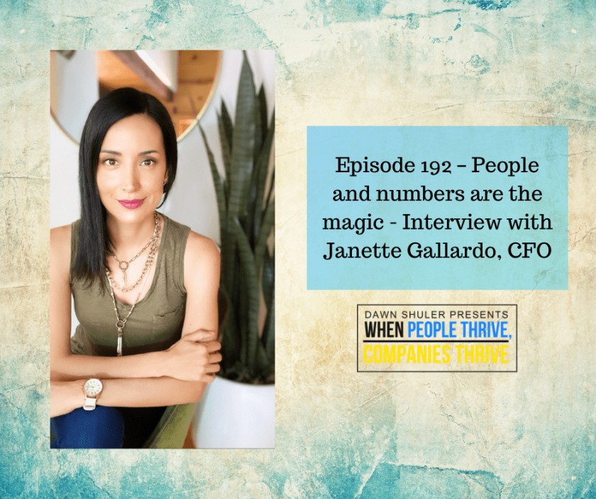 Episode 192 – People and numbers are the magic – Interview with Janette Gallardo, CFO