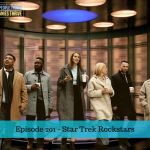 Episode 201 – Star Trek Rockstars